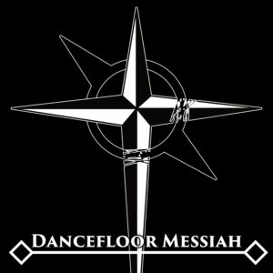 Dancefloor Messiah cover used for the single of the song in 2019